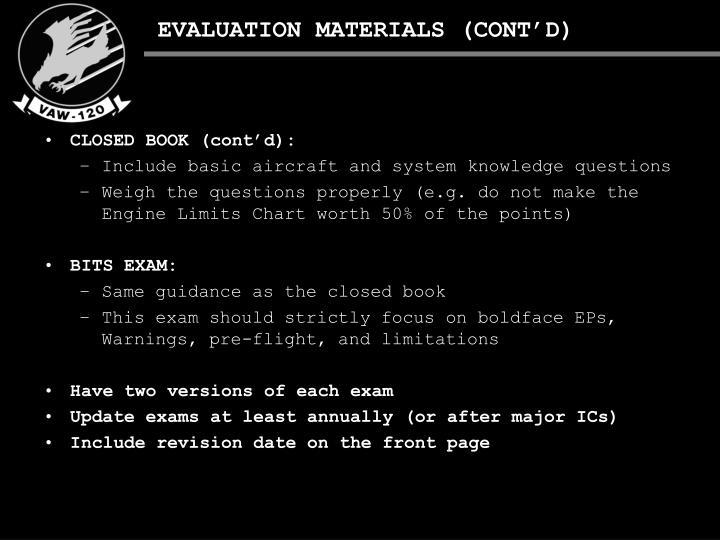 EVALUATION MATERIALS (CONT'D)