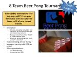8 team beer pong tournament