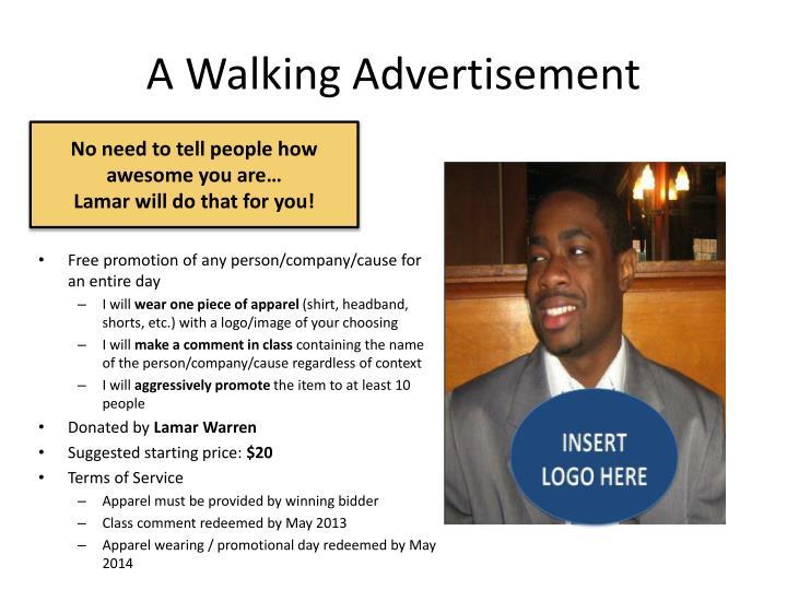 A Walking Advertisement
