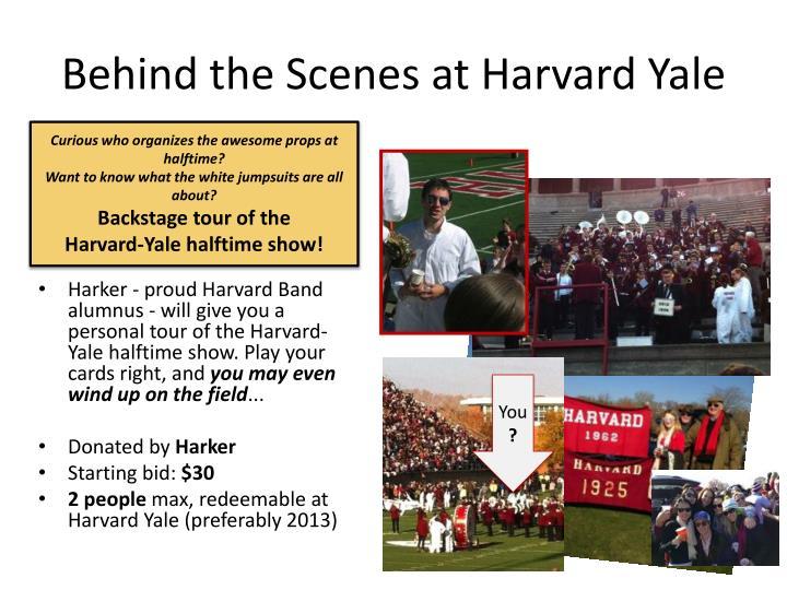 Behind the Scenes at Harvard Yale