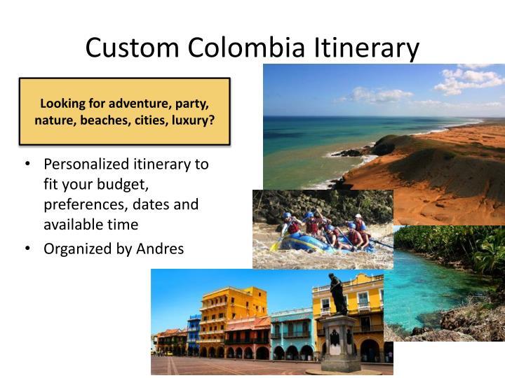 Custom Colombia Itinerary