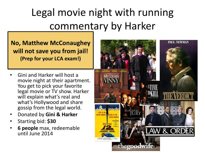 Legal movie night with running commentary by Harker