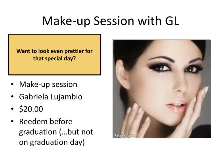 Make-up Session with GL