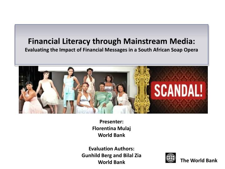 Financial Literacy through Mainstream Media: