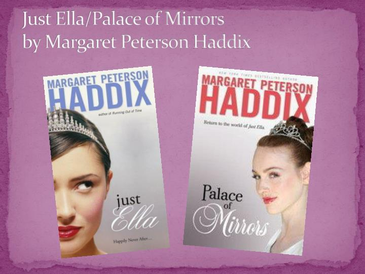 Just Ella/Palace of Mirrors