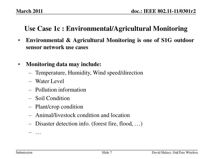 Use Case 1c : Environmental/Agricultural Monitoring