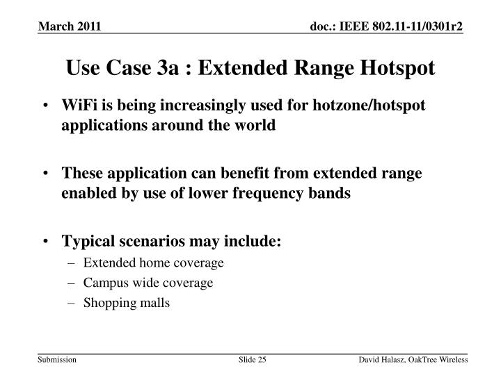 WiFi is being increasingly used for hotzone/hotspot applications around the world