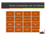 some companies we ve trained