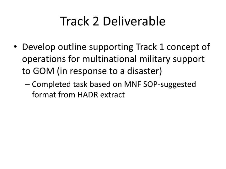 Track 2 deliverable