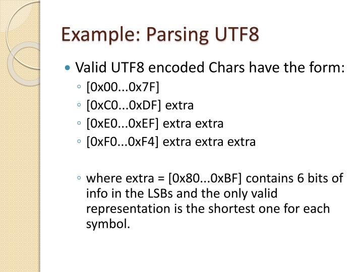 Example: Parsing UTF8