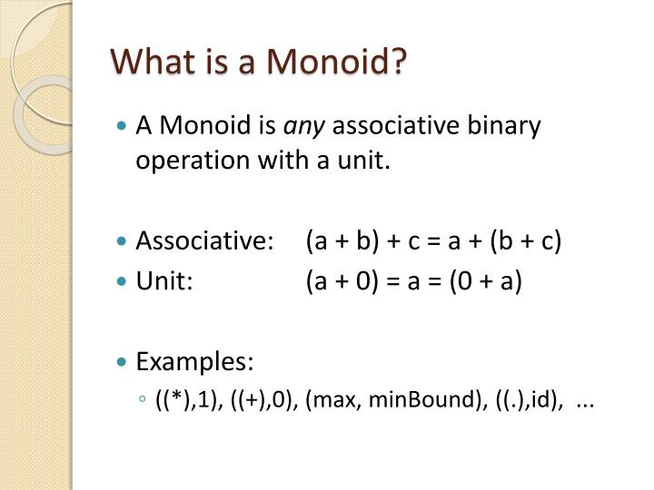 What is a monoid