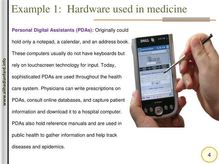 Example 1:  Hardware used in medicine