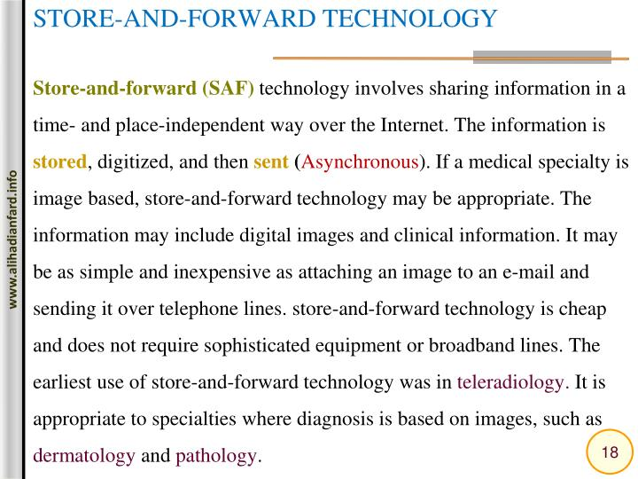 STORE-AND-FORWARD TECHNOLOGY