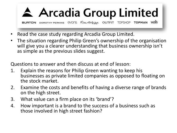 Read the case study regarding Arcadia Group Limited.