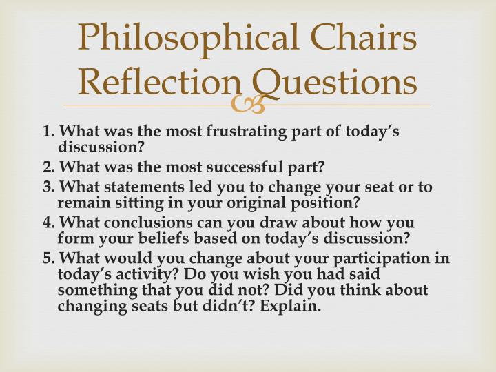 Philosophical Chairs Reflection Questions