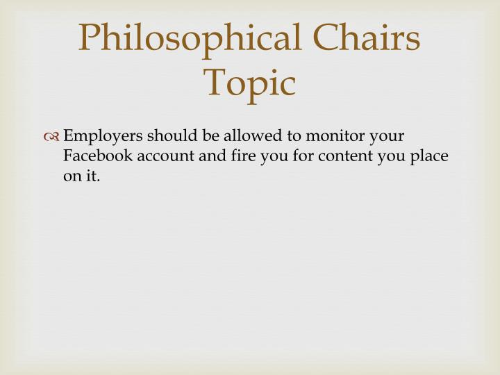 Philosophical Chairs Topic