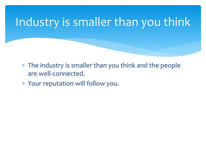 Industry is