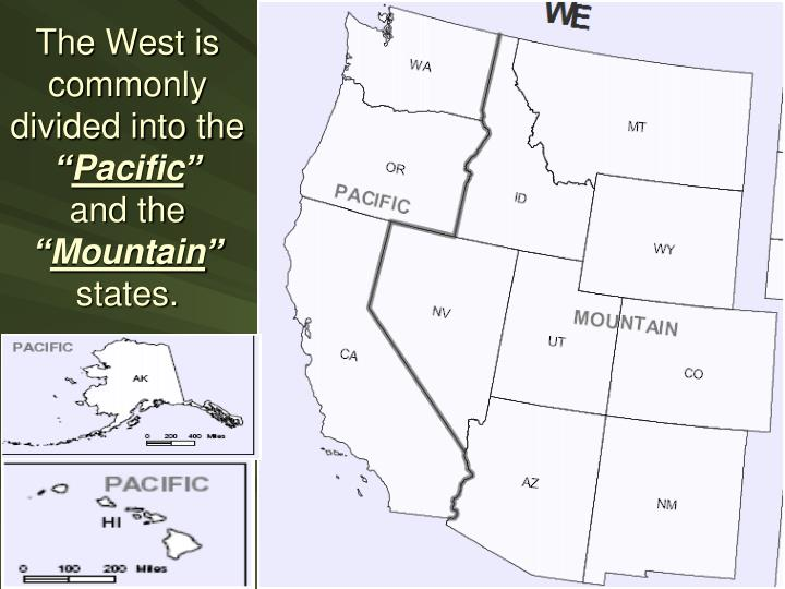 The West is commonly divided into the