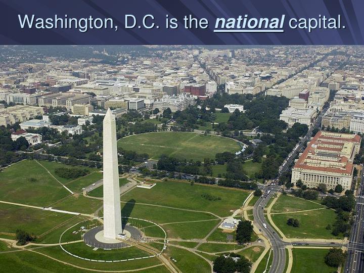 Washington, D.C. is the