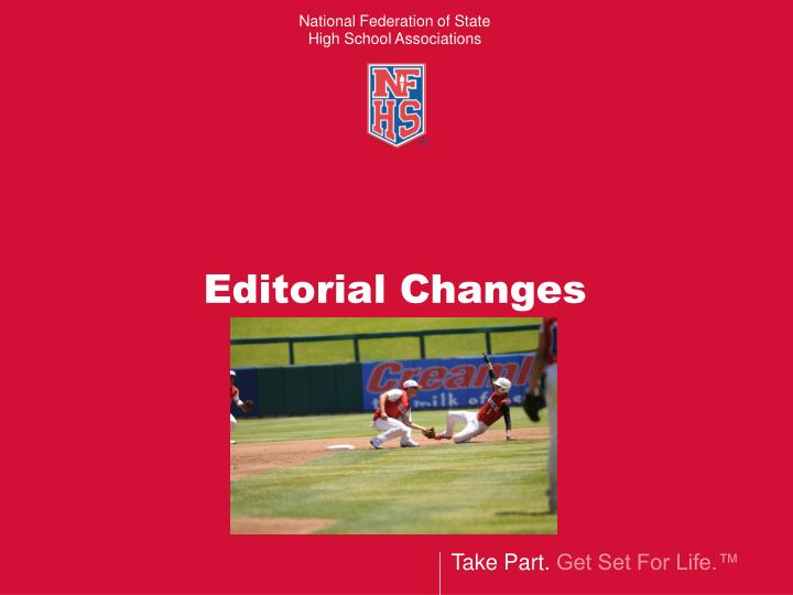 Editorial Changes