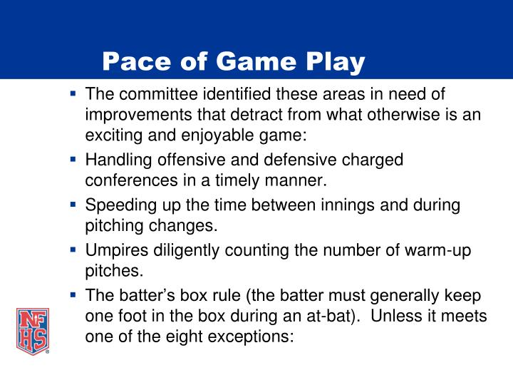 Pace of Game Play