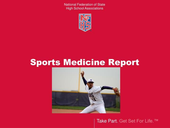 Sports Medicine Report