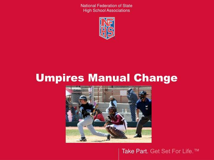 Umpires Manual Change