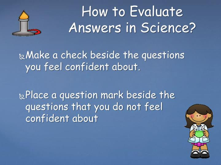Make a check beside the questions you feel confident about.