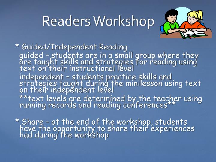 * Guided/Independent Reading