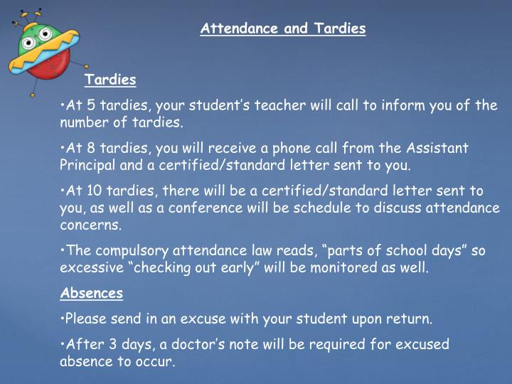 Attendance and Tardies