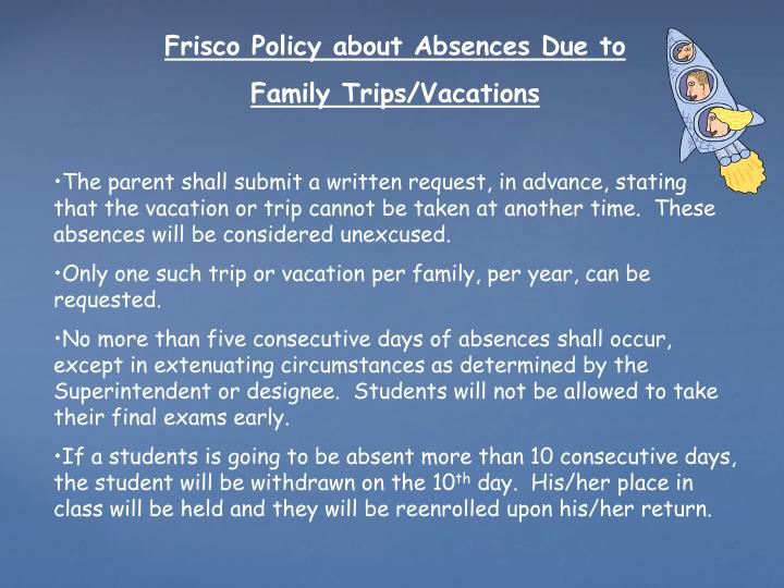 Frisco Policy about Absences Due to