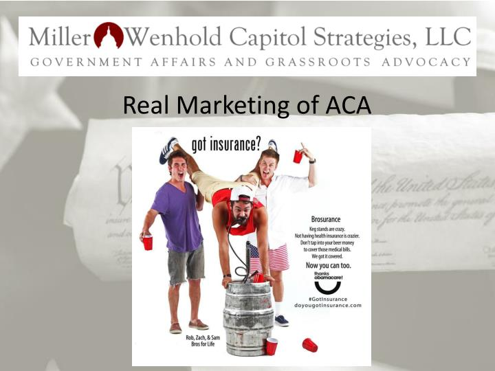 Real Marketing of ACA