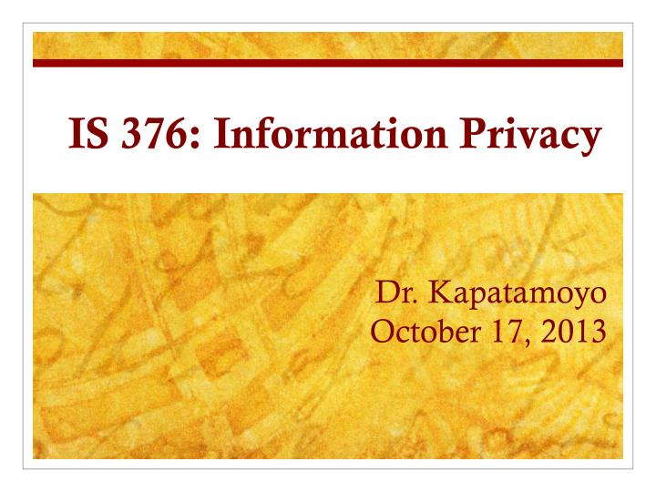 Is 376 information privacy