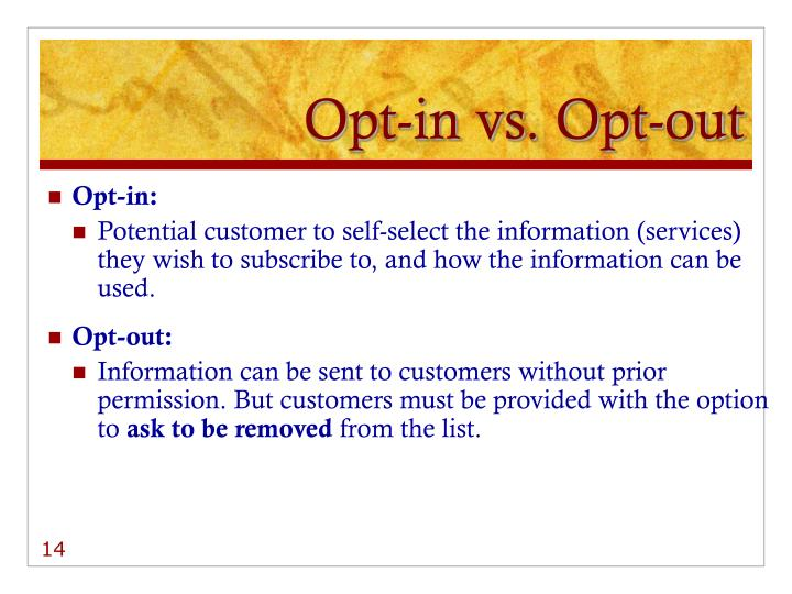 Opt-in vs. Opt-out