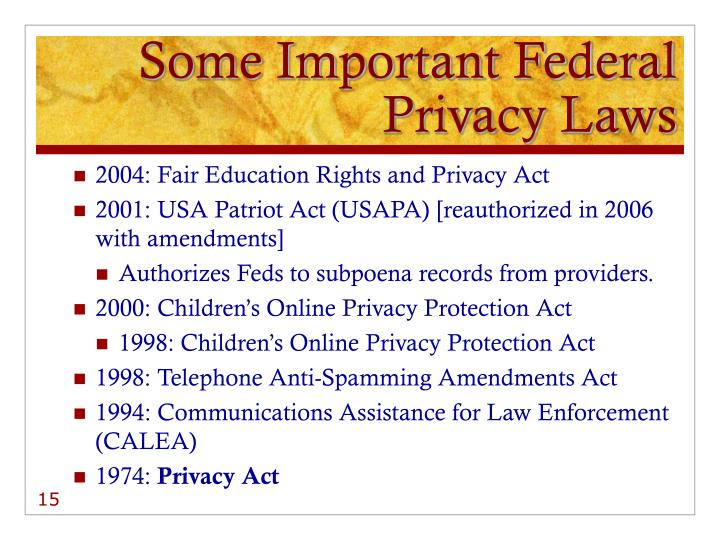 Some Important Federal Privacy Laws