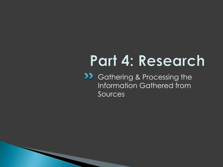 Part 4: Research