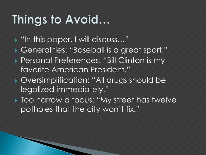 Things to Avoid…
