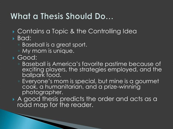 What a Thesis Should Do…