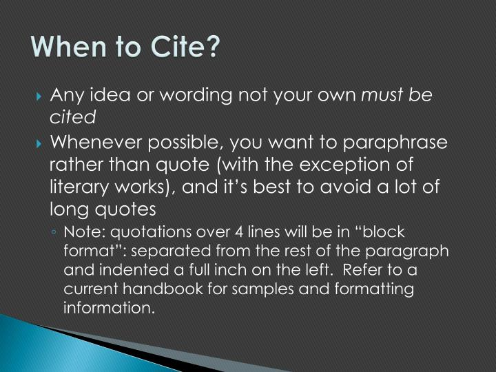When to Cite?