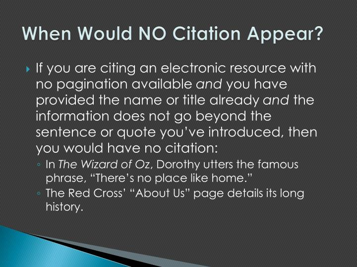 When Would NO Citation Appear?