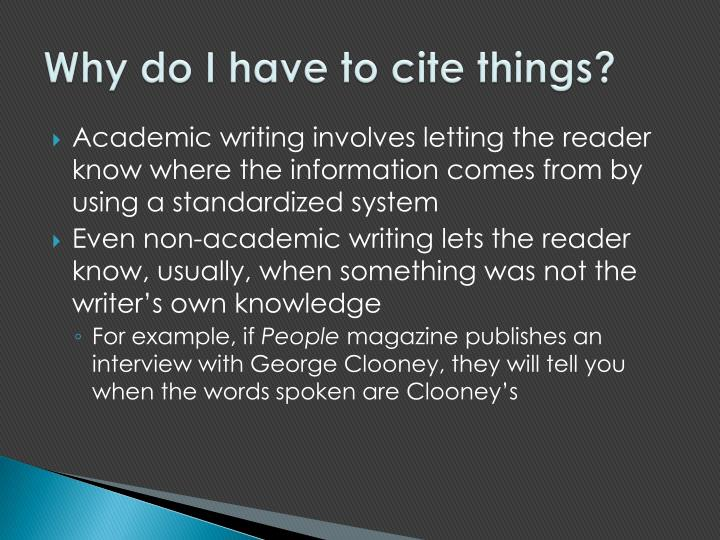 Why do I have to cite things?