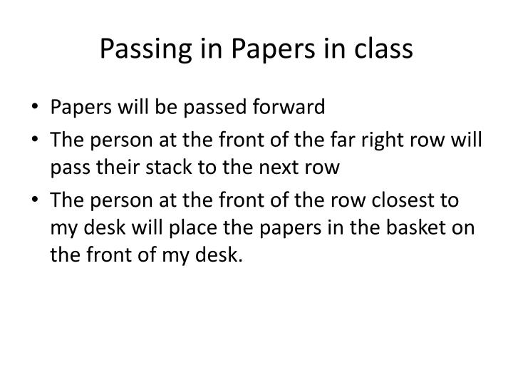 Passing in Papers in class