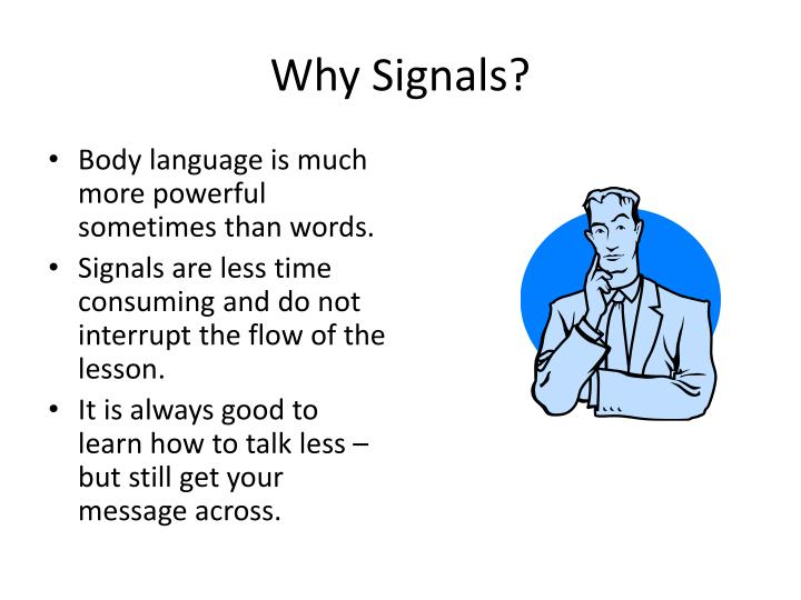 Why Signals?