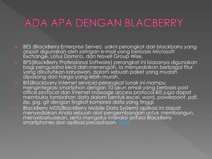 ADA APA DENGAN BLACBERRY