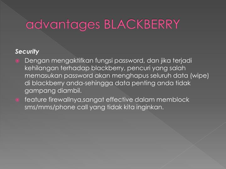 advantages BLACKBERRY