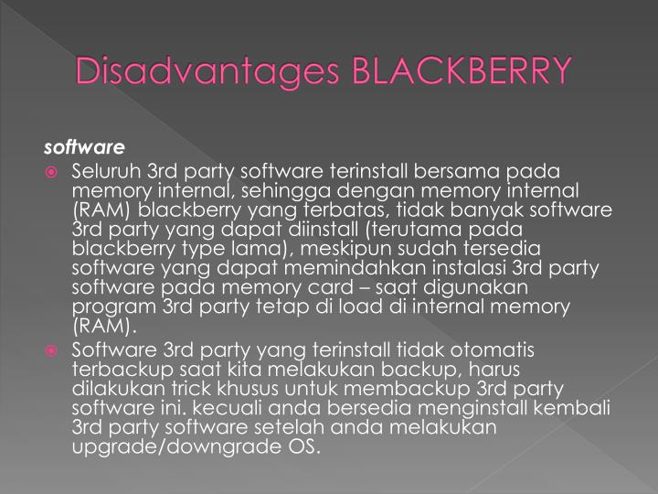 Disadvantages BLACKBERRY