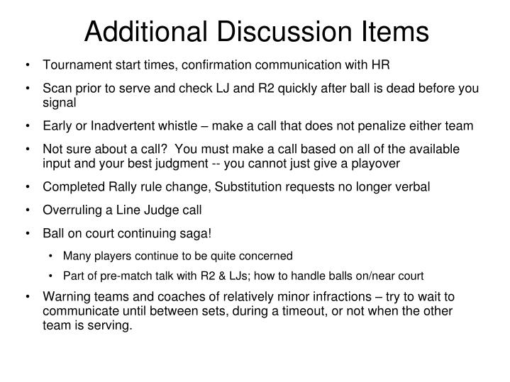 Additional Discussion Items