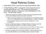 head referee duties