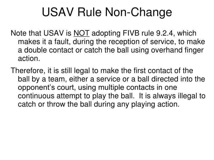 USAV Rule Non-Change