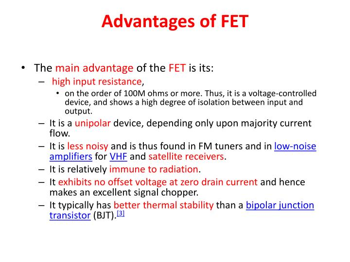 Advantages of FET